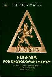 Eugenia pod Ukoronowanym Lwem
